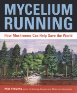 Mycelium Running - Paul Stamets